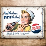 "Metalowa tabliczka retro 15 x 20 cm ""Pepsi Cola - Any Weather's Pepsi Weather!"""