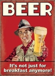 "Metalowa tabliczka retro 30 x 40 cm ""Beer is not just for breakfast"""