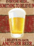 "Metalowa tabliczka retro 30 x 40 cm ""Beer  - something to believe in"""