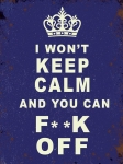 "Metalowa tabliczka retro 30 x 40 cm ""I won't keep calm. Fuck off!"""