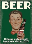 "Metalowa tabliczka retro 30 x 40 cm ""Beer helping ugly people"""