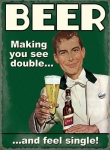 "Metalowa tabliczka retro 15 x 20 cm ""Beer - making you see double"""