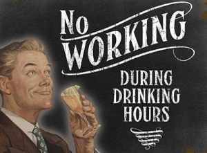 "Metalowa tabliczka retro 15 x 20 cm ""No working during drinking hours"""