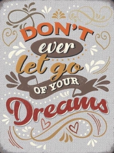 "Metalowa tabliczka retro 15 x 20 cm ""Don't ever let go of your dreams"""
