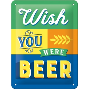 "Metalowa tabliczka retro 15 x 20 cm ""Wish You Were Beer"""