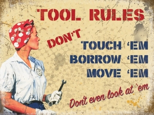 "Metalowa tabliczka retro 30 x 40 cm ""Tool Rules - don't touch em, borrow em move em"""